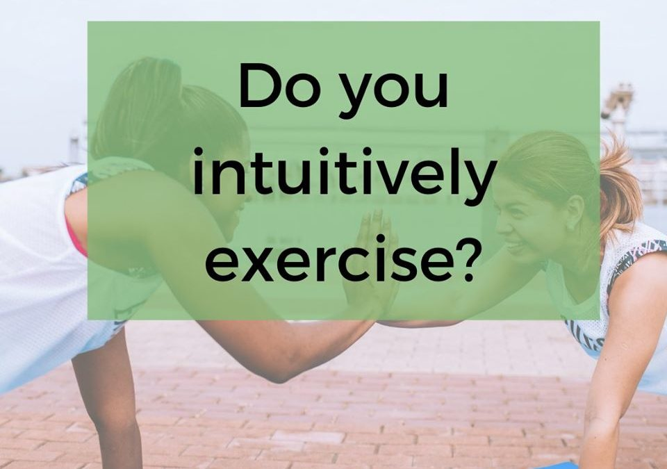 Intuitive exercise… Do you do it?